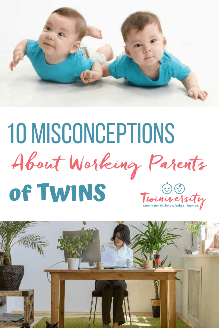 10 Misconceptions About Working Parents of Twins