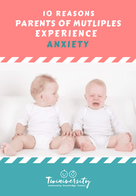 10 Reasons Parents of Twins Experience Anxiety