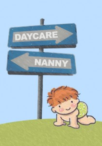 Day Care or Nanny?