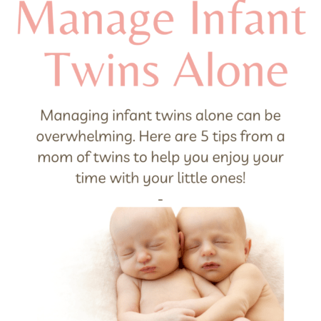5 Tips to Manage Infant Twins Alone