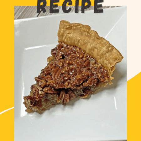 How to Bake the Perfect Pecan Pie Recipe