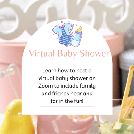 Virtual Baby Shower on Zoom? What You Need to Know