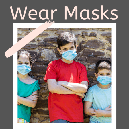 7 Simple Tips to Get Your Kids to Wear Masks