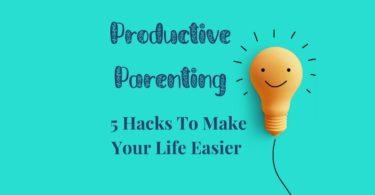 Productive Parenting