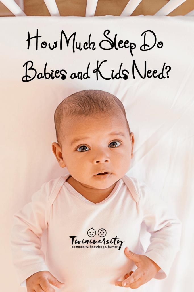 How Much Sleep Do Babies and Kids Need?
