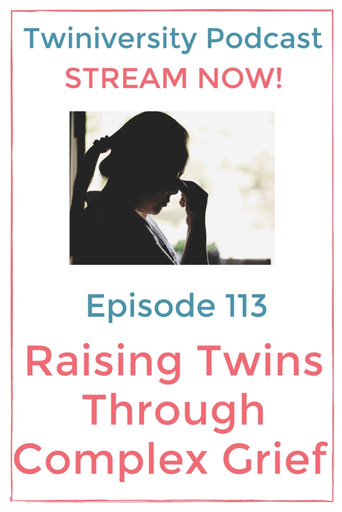 raising twins through complex grief pin