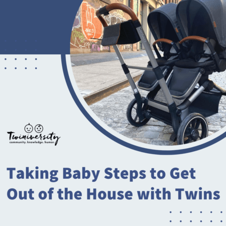 Taking Baby Steps to Get Out of the House with Twins
