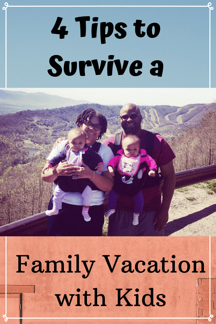 4 Tips to Survive a Family Vacation with Kids