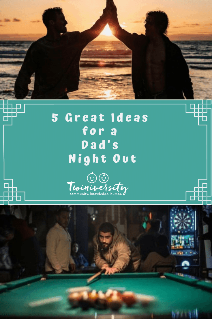 5 Great Ideas for a Dad's Night Out