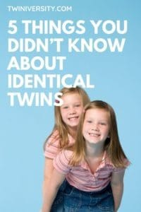 5 Things You Didn't Know About Identical Twins