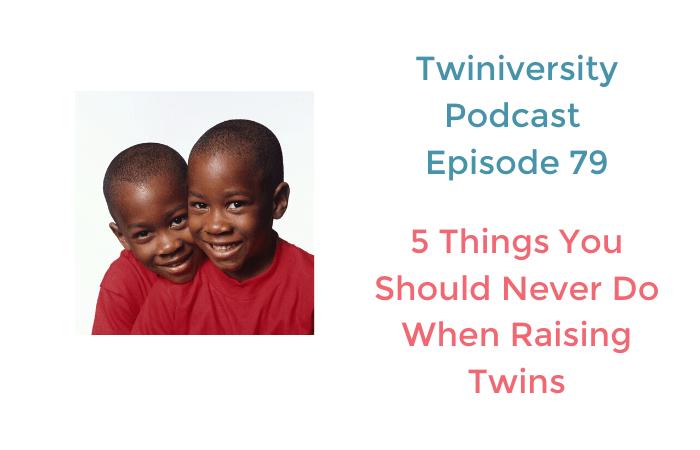 when raising twins