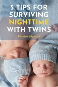 5 Tips for Surviving Nighttime with Twins