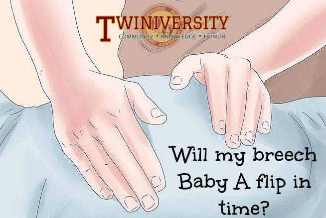 Will My Breech Baby A Flip In Time Twiniversity