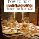 7 Steps to Host Your First Thanksgiving Dinner