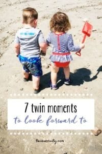 7 moments to look forward to with twins