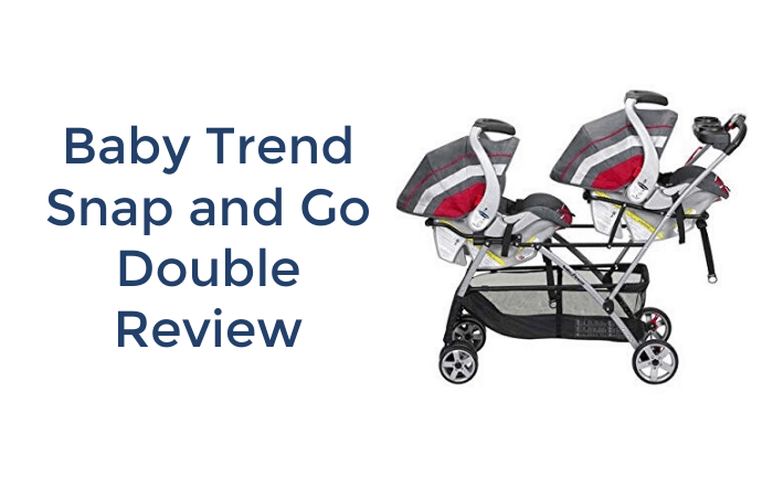 Baby Trend Snap and Go Double Review