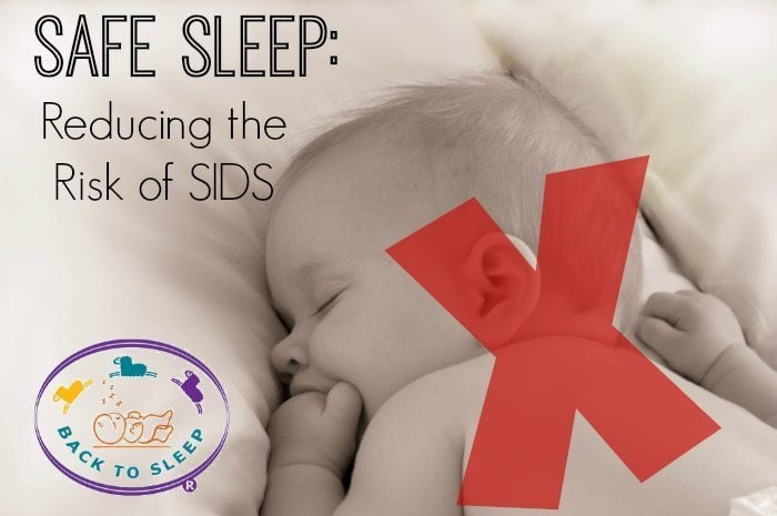 Safe Sleep: Reducing the Risk of SIDS