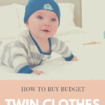 Buying Twin Clothes on a Budget