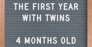 First Year with Twins 4 Months Old