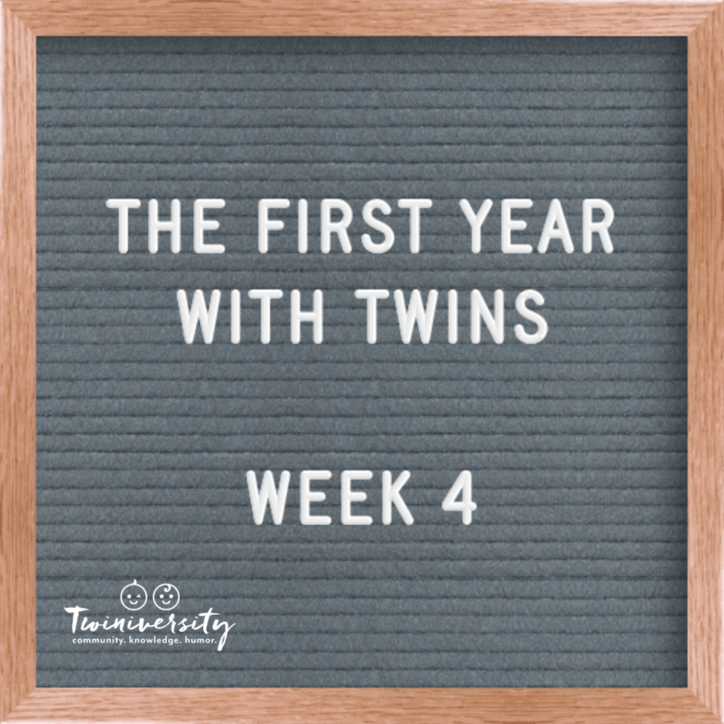 First Year with Twins Week 4
