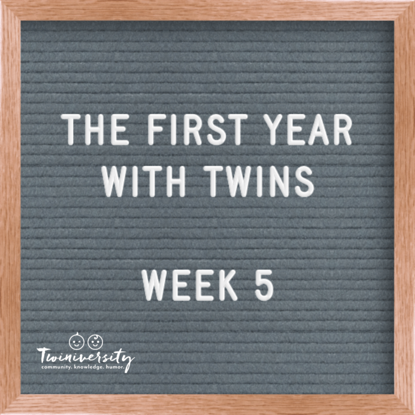 First Year with Twins Week 5