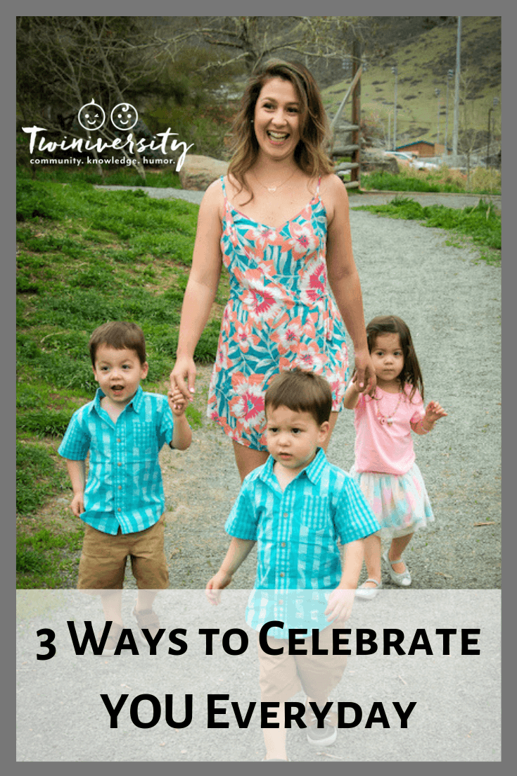 Forget Mother's Day: 3 Ways to Celebrate YOU Everyday