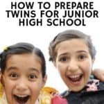 How to Prepare Twins for Junior High School
