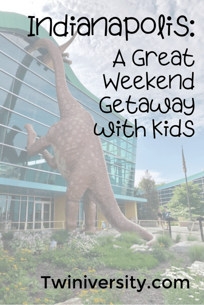 Indianapolis A Great Weekend Getaway with Kids