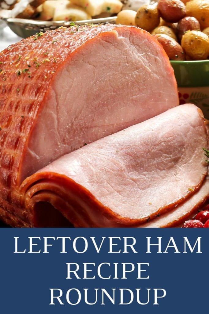 LEFTOVER HAM Recipes ROUNDUP