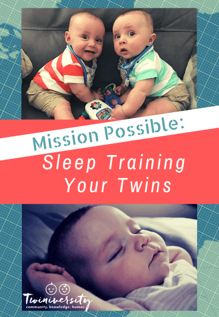 Mission Possible - Sleep Training Your Twins