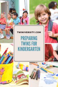 Twindergarten: Preparing Twins for Kindergarten