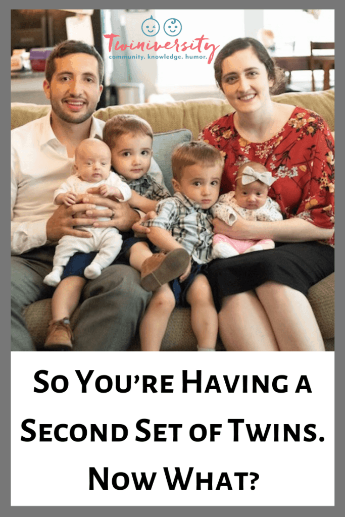 So You're Having a Second Set of Twins. Now What?