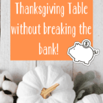 Thanksgiving table must haves
