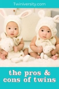 The Pros and Cons of Twins