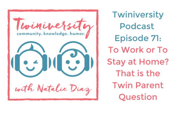 to work or to stay at home Twiniversity podcast