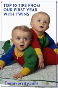 Top 10 Tips From Our First Year with Twins