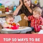Top 10 Ways to Be an Unhappy Mother of Twins