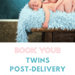 Twins Post-Delivery Strategy Session
