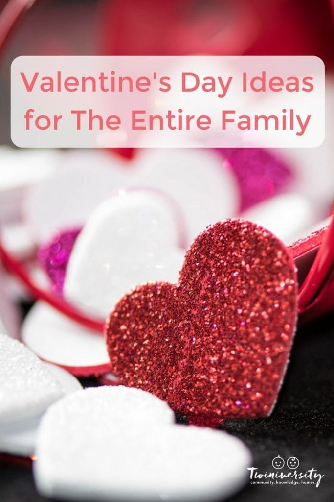 Valentine S Day Ideas For The Entire Family Twiniversity