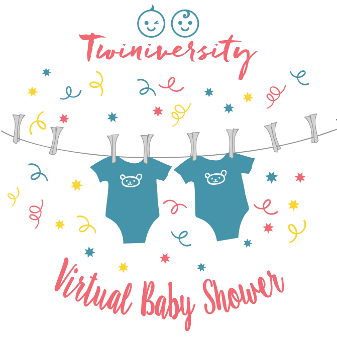 Thanks For Joining Us For The Twiniversity Virtual Baby Shower! We Hope You  Had A Blast!