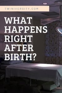 What Happens Right After Birth