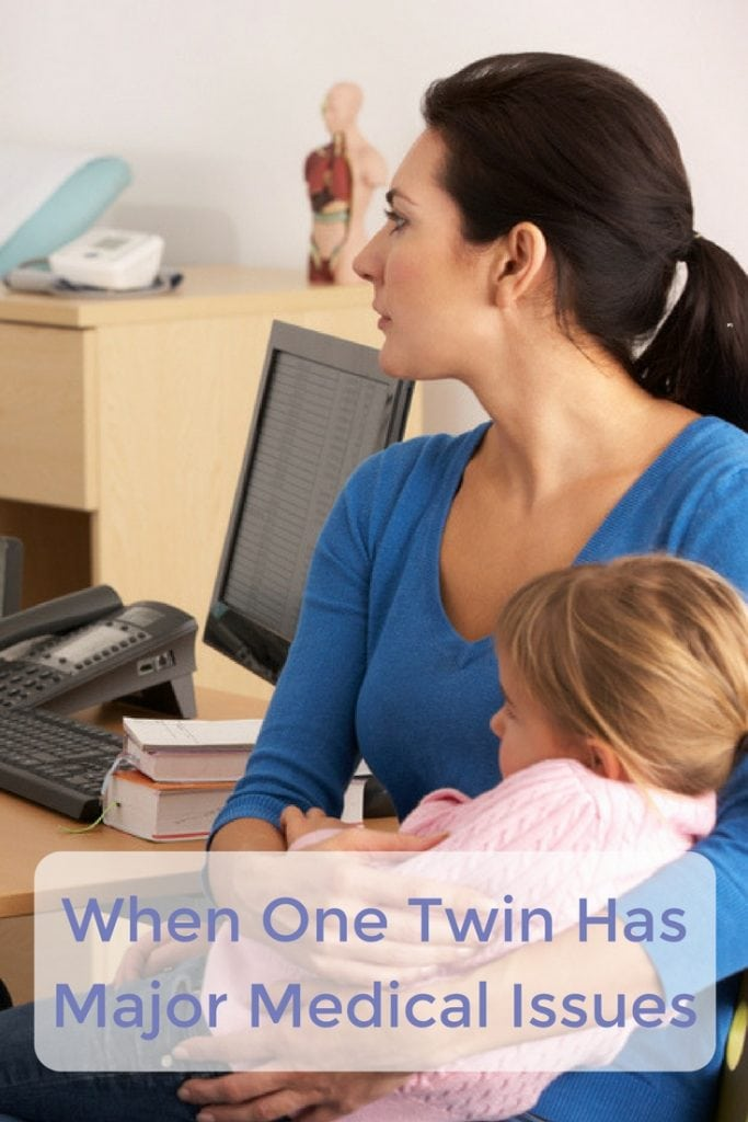 one twin has major medical issues