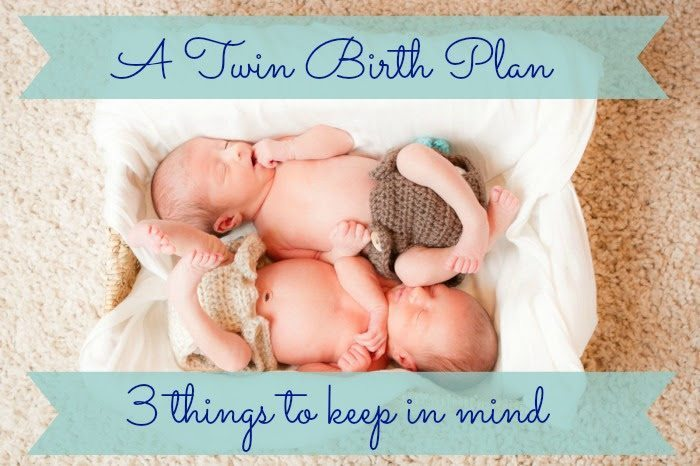 twins birth plan