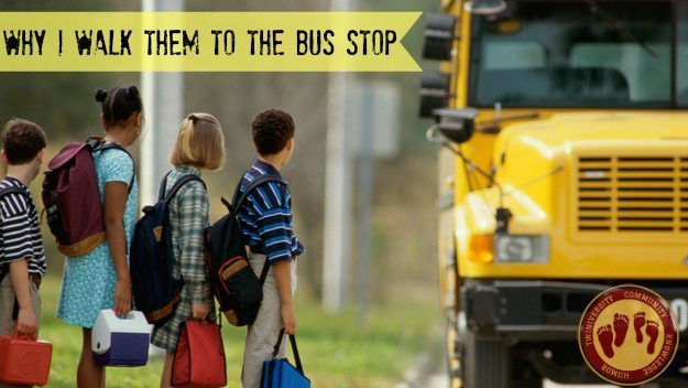 Why I Walk My Older Kids to the Bus Stop
