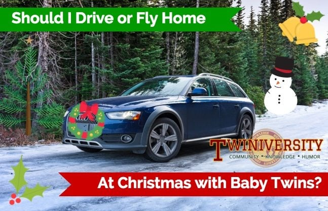 Should I Drive or Fly Home at Christmas with Baby Twins?