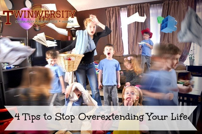 4 Tips to Stop Overextending Your Life