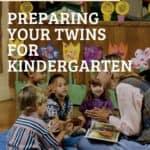 preparing twins for kindergarten