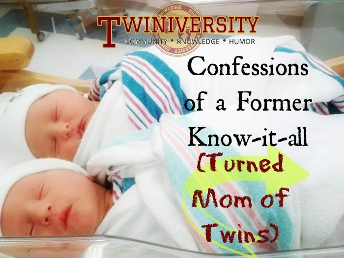 Confessions of a Former Know-it-all (Turned Mom of Twins)
