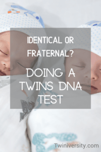 Identical or Fraternal? Doing a Twins DNA Test