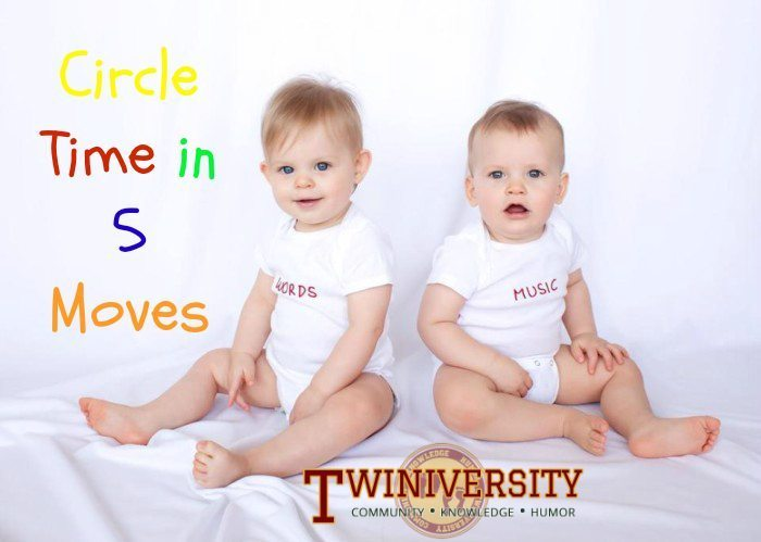 Circle Time For Twins In 5 Moves